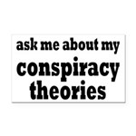 Ask Me About My Conspiracy Theories Rectangle Car