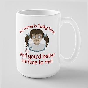 Talky Tina Better Be Nice Mug