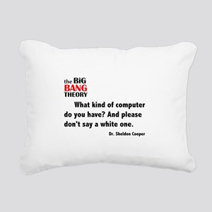 Sheldon's What Kind of Computer Quote Rectangular