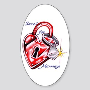 Saved For Marriage Oval Sticker