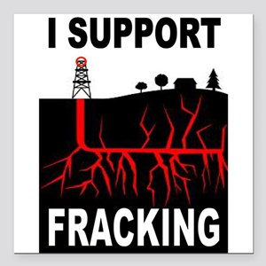 "FRACKING Square Car Magnet 3"" x 3"""