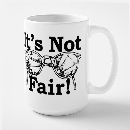 Brokem Glasses It's Not Fair Mug