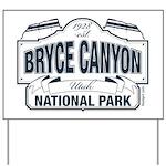 Bryce Canyon Blue Sign Yard Sign
