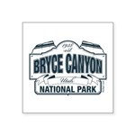 """Bryce Canyon Blue Sign Square Sticker 3"""" x 3"""""""