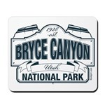 Bryce Canyon Blue Sign Mousepad