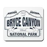 Bryce Canyon Blue Sign Mousepad
