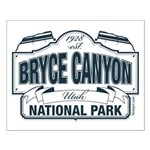Bryce Canyon Blue Sign Small Poster