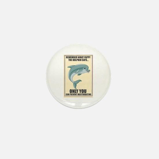 Fappy the Anti-Masturbation Dolphin Mini Button