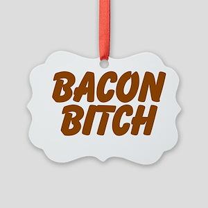 Bacon Bitch Ornament