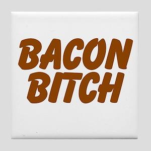 Bacon Bitch Tile Coaster