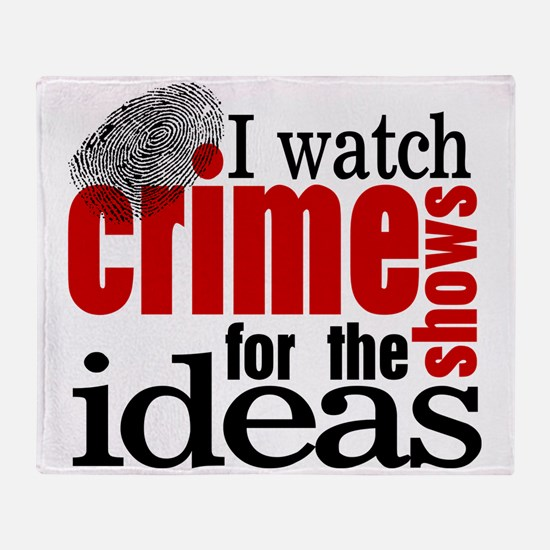 Crime Show Ideas Throw Blanket