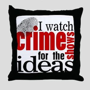 Crime Show Ideas Throw Pillow