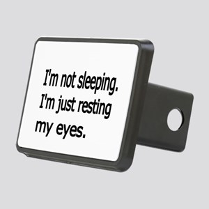 Im not sleeping,Im just resting my eyes Hitch Cove