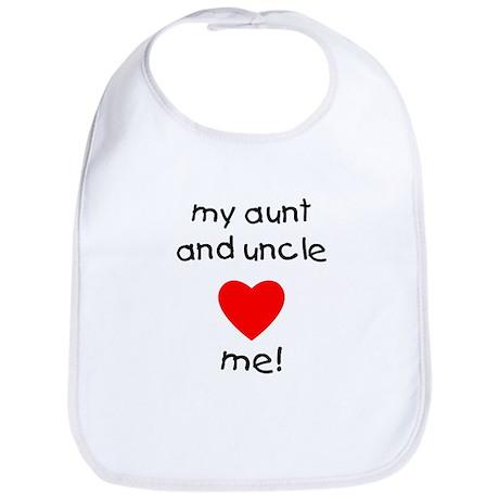 My aunt & uncle love me Bib