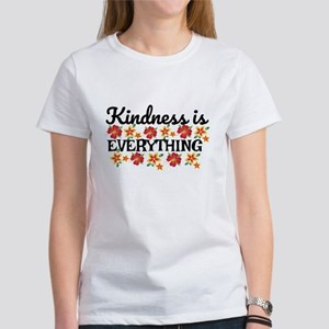 Kindness is everything T-Shirt