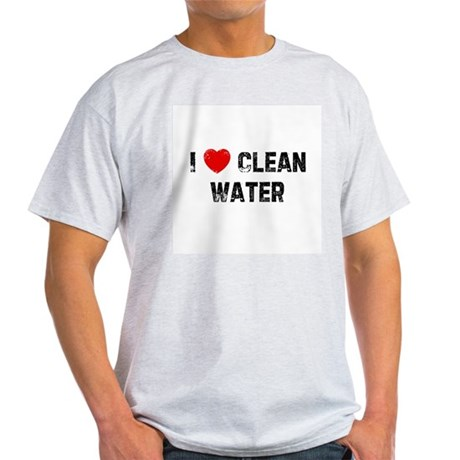 I * Clean Water Ash Grey T-Shirt