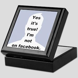 Yes it's true! I'm not on facebook. Keepsake Box