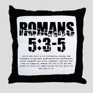 Romans 5:3-5 Throw Pillow