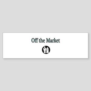 Off the Market Bumper Sticker
