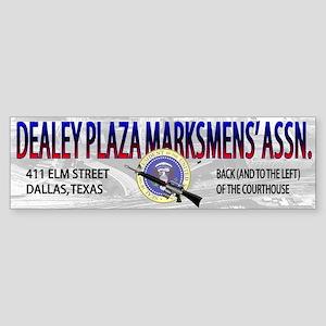 DEALEY PLAZA MARKSMENS' ASSOC. - Bumper Sticker