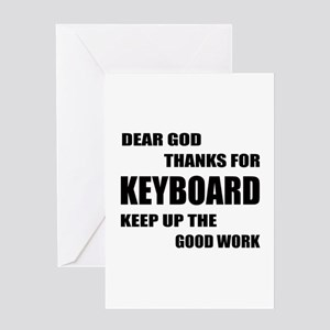Dear God Thanks For Keyboard Keep Up Greeting Card