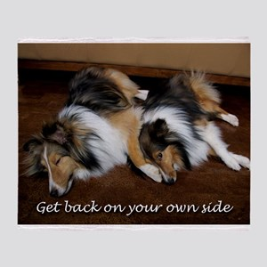 Get back on your own side Throw Blanket