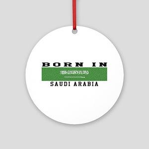 Born In Saudi Arabia Ornament (Round)
