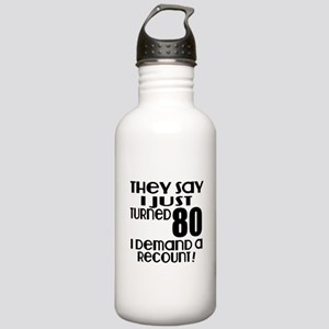 I Just Turned 80 Birth Stainless Water Bottle 1.0L