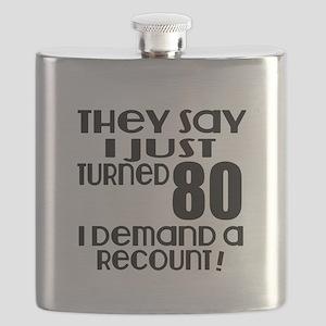 I Just Turned 80 Birthday Flask