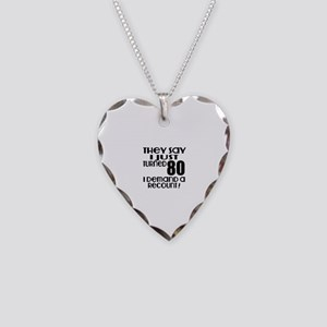 I Just Turned 80 Birthday Necklace Heart Charm
