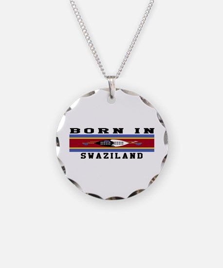 Born In Swaziland Necklace