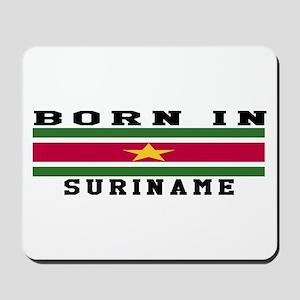 Born In Suriname Mousepad