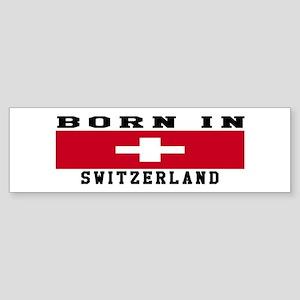 Born In Switzerland Sticker (Bumper)