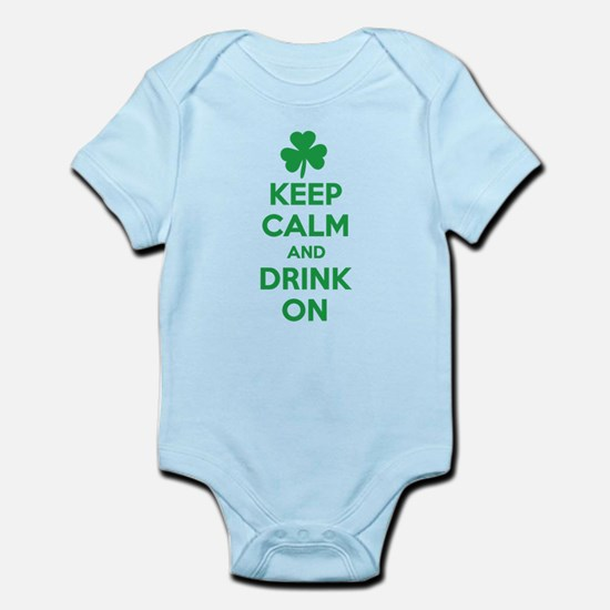 Keep Calm and Drink On. Infant Bodysuit