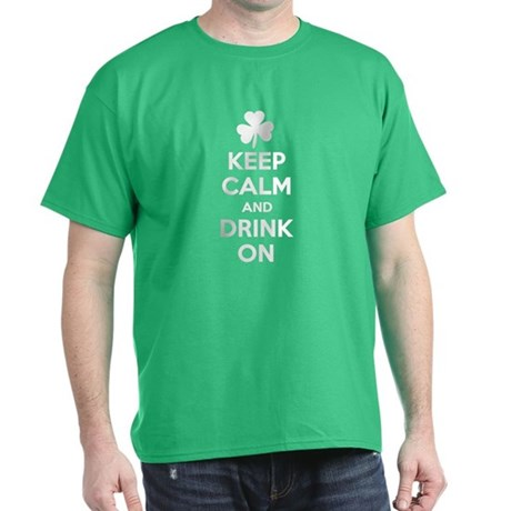 Keep Calm and Drink On. Dark T-Shirt