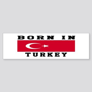Born In Turkey Sticker (Bumper)