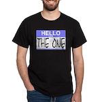 I am The One Hello Sticker Dark T-Shirt