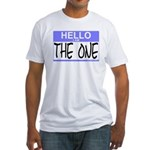 I am The One Hello Sticker Fitted T-Shirt