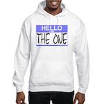 I am The One Hello Sticker Hooded Sweatshirt
