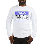 I am The One Hello Sticker Long Sleeve T-Shirt