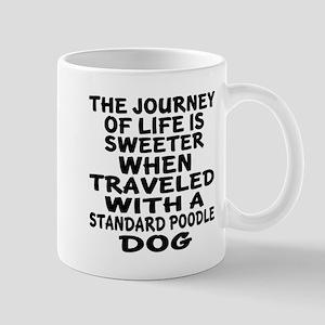 Traveled With Standard Poodle Do 11 oz Ceramic Mug