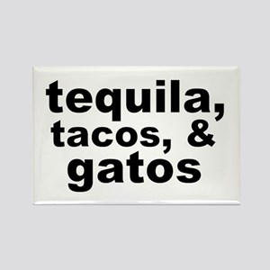 Tequila, Tacos, & Gatos Magnets