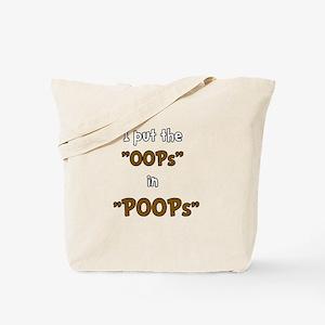 Oops In Poops! Tote Bag