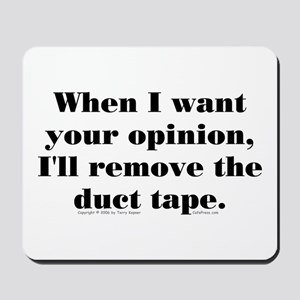 Your Opinion (tape) Mousepad