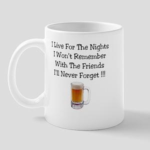 Friend's I'll never forget ! Mug
