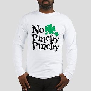 No Pinchy Pinchy Long Sleeve T-Shirt
