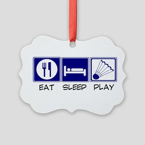 Eat, Sleep, Play Badminton Ornament
