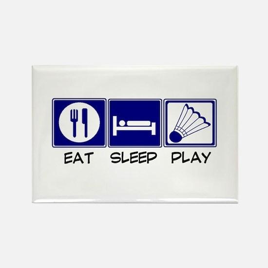 Eat, Sleep, Play Badminton Rectangle Magnet