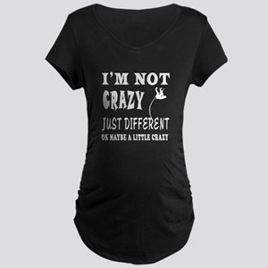 I'm not Crazy just different Pole Vault Maternity