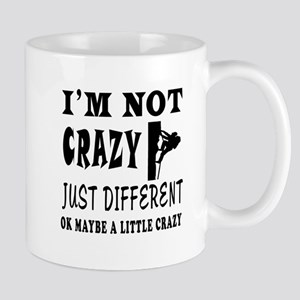 I'm not Crazy just different Rock Climbing Mug
